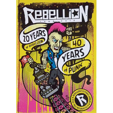 Rebellion 2016 Festival Annual